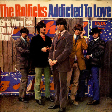 Rollicks, The - Addicted To Love