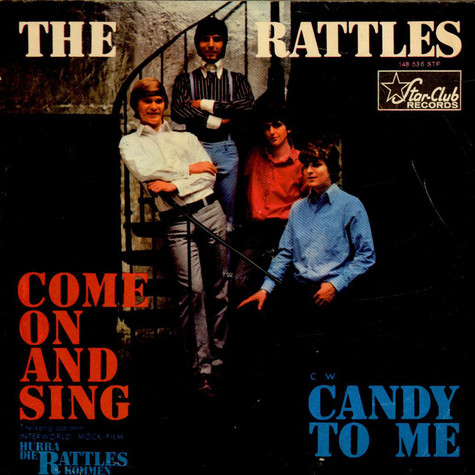 Rattles, The - Come On And Sing / Candy To Me