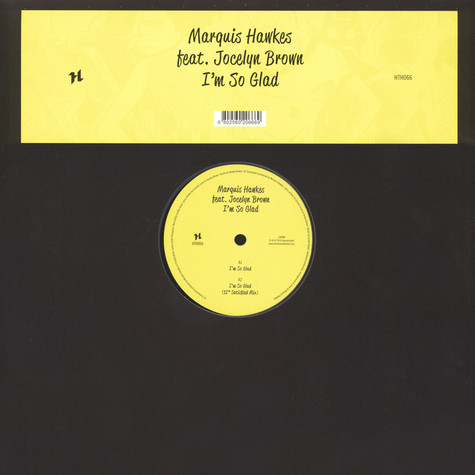 Marquis Hawkes - I'm So Glad Feat. Jocelyn Brown