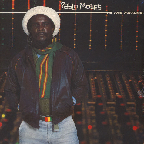 Pablo Moses - In The Future
