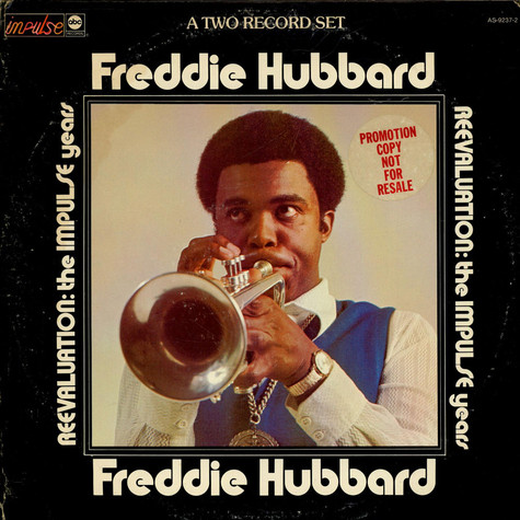 Freddie Hubbard - Reevaluation: The Impulse Years