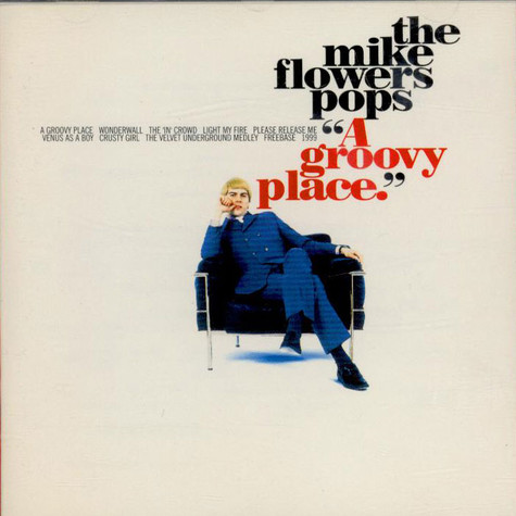 Mike Flowers Pops - A Groovy Place