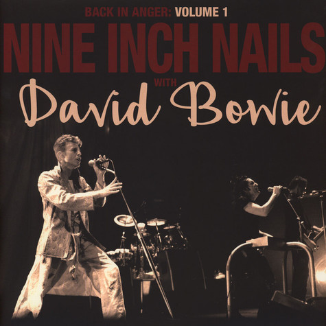 Nine Inch Nails with David Bowie - Back In Anger - The 1995 Radio Transmissions - St Louis, MO 1995 Volume 1 Black Vinyl Edition