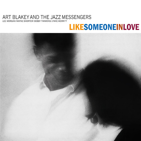 Art Blakey And The Jazz Messengers - Like Someone In Love