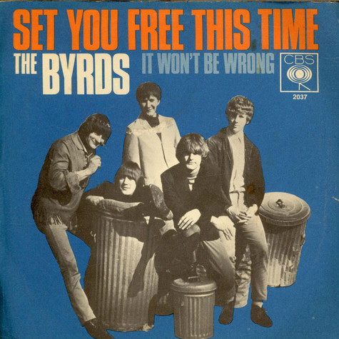 Byrds, The - Set You Free This Time