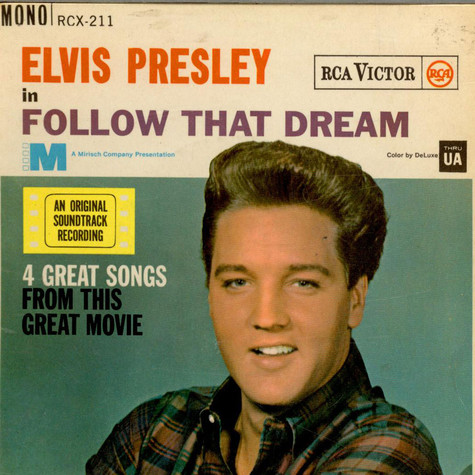 Elvis Presley - Follow That Dream