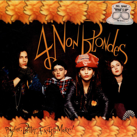 4 Non Blondes - Bigger, Better, Faster, More!