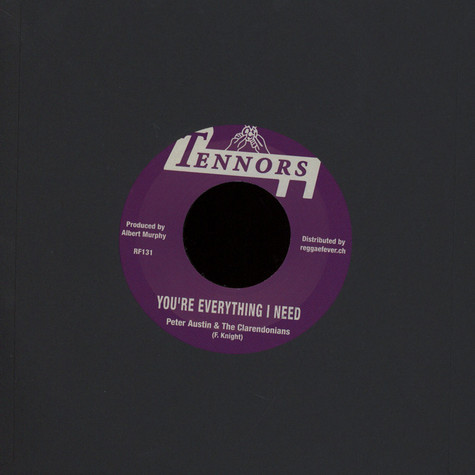Peter Austin & Clarendonians, The / Tennors All Stars - You're Everything I Need / Everything Version