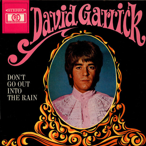 David Garrick - Don´t Go Out Into The Rain