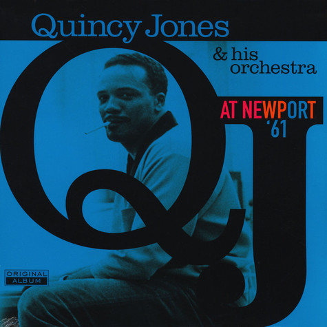 Quincy Jones Orchestra - At Newport '61