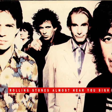 Rolling Stones, The - Almost Hear You Sigh