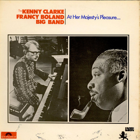 Kenny Clarke & Francy Boland Big Band - At Her Majesty's Pleasure....