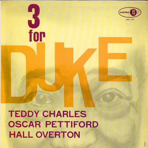 Teddy Charles Trio - Three For Duke