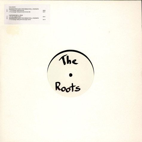 Grandmaster Flash Vs. The Roots - The Message Rolling With Heat