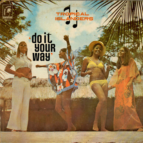 Tropical Islanders, The - Do It Your Way