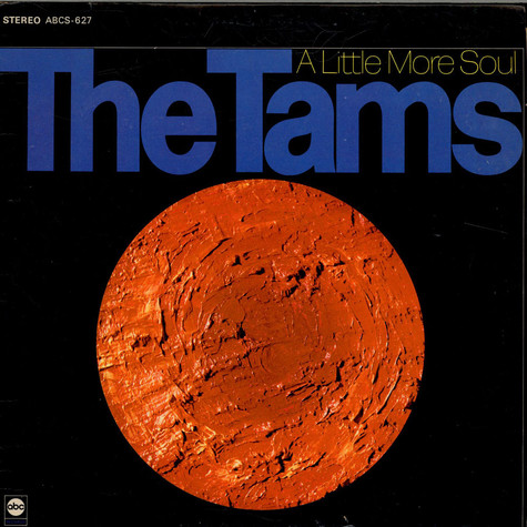 Tams, The - A Little More Soul