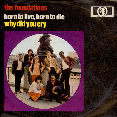 Foundations, The - Born To Live, Born To Die