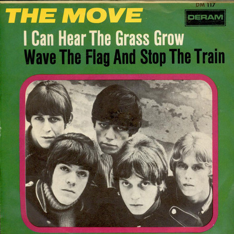 Move, The - I Can Hear The Grass Grow / Wave The Flag And Stop The Train