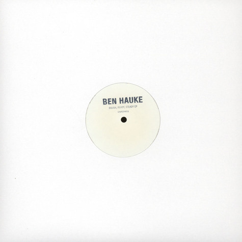 Ben Hauke - Rough, Ready, Steady EP