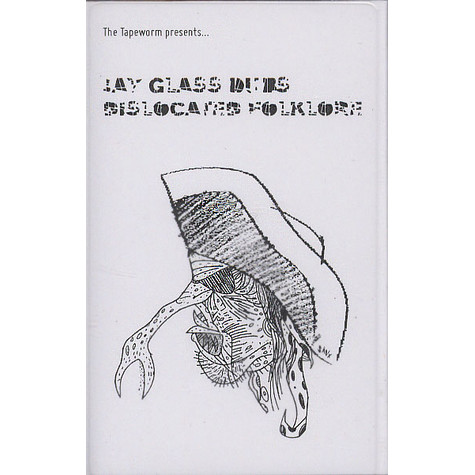 Jay Glass Dubs - Dislocated Folklore