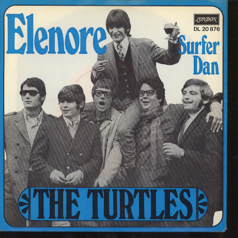Turtles, The - Elenore / Surfer Dan