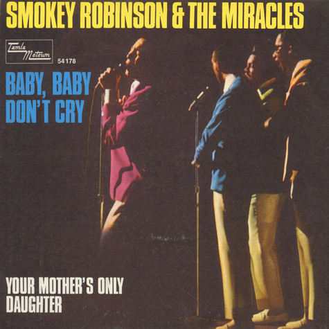 Smokey Robinson & The Miracles - Baby, Baby Don't Cry