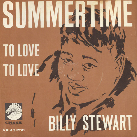 Billy Stewart - Summertime / To Love To Love
