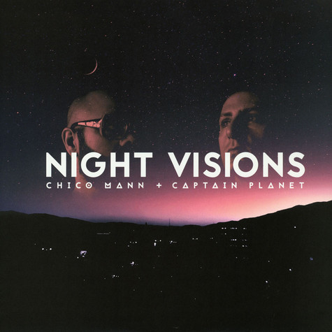 Chico Mann & Captain Planet - Night Visions