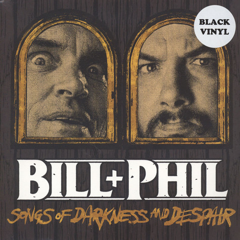 Bill & Phil - Sounds Of Darkness And Despair