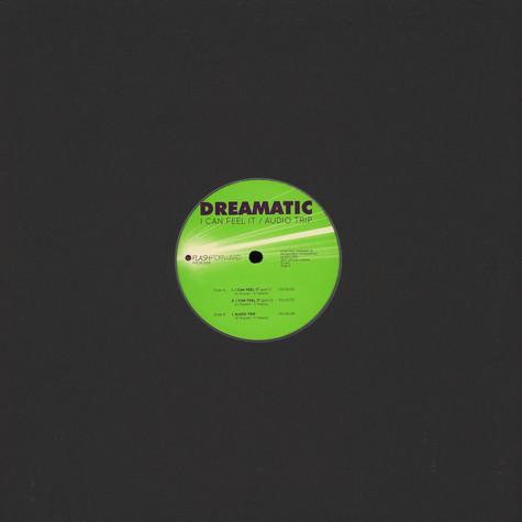 Dreamatic - I Can Feel It / Audio Trip Black Vinyl Edition