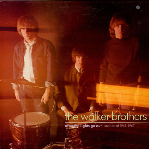 Walker Brothers, The - After The Lights Go Out - The Best Of 1965-1967