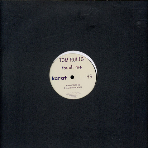 Tom Ruijg - Touch Me / Smooth Moves