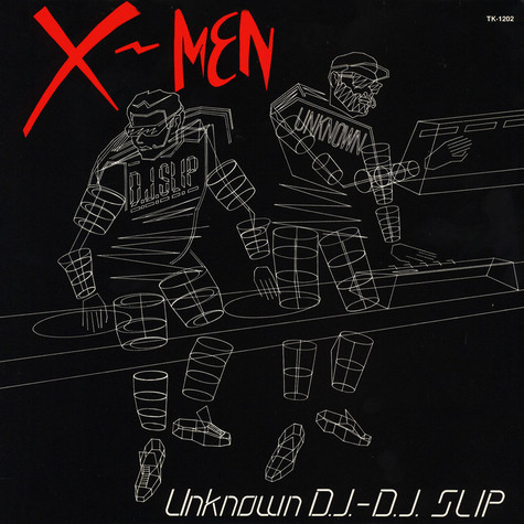 Unknown DJ & DJ Slip - X-Men
