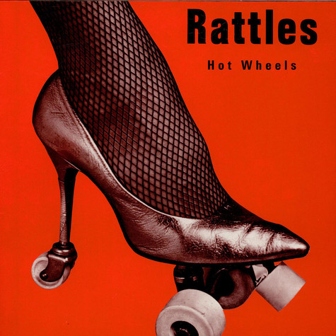 Rattles, The - Hot Wheels