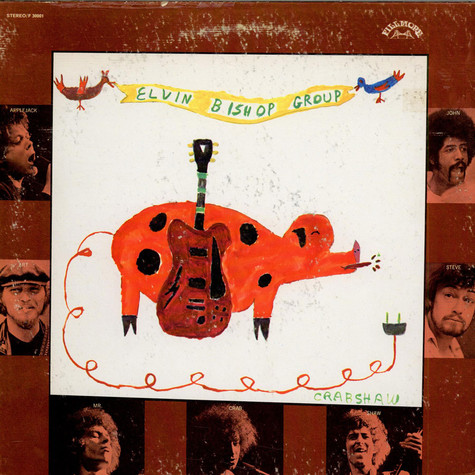 The Elvin Bishop Group - Elvin Bishop Group
