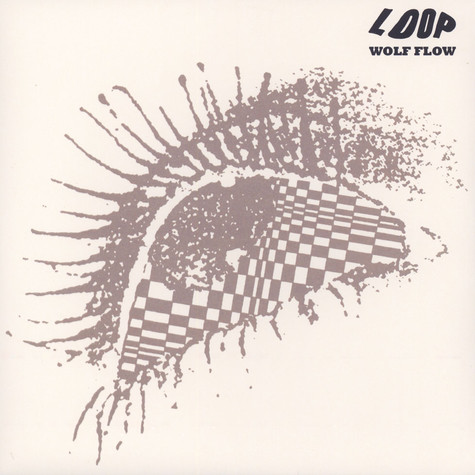 Loop - Wolf Flow (The John Peel Sessions 1987-90)