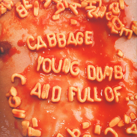 Cabbage - Young, Dumb And Full Of …