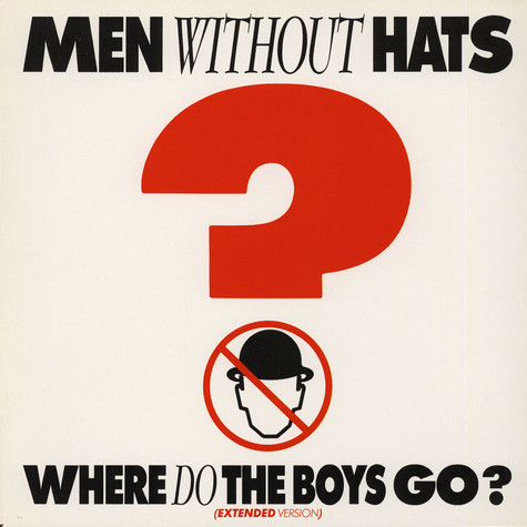 Men Without Hats - Where Do The Boys Go? (Extended Version)