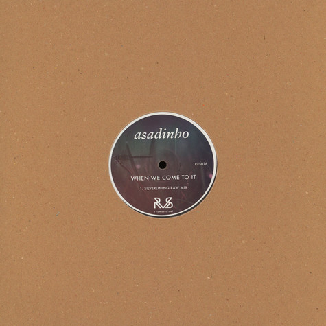 Asadinho - When We Come To It Silverlining Remix