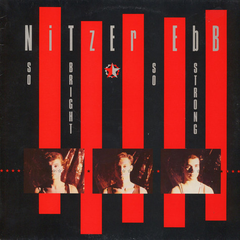 Nitzer Ebb - So Bright, So Strong