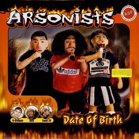 Arsonists, The - Date Of Birth