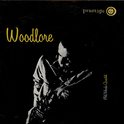 The Phil Woods Quartet - Woodlore