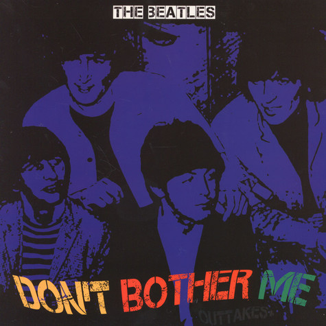 Beatles, The - Don't Bother Me Coloured Vinyl Edition