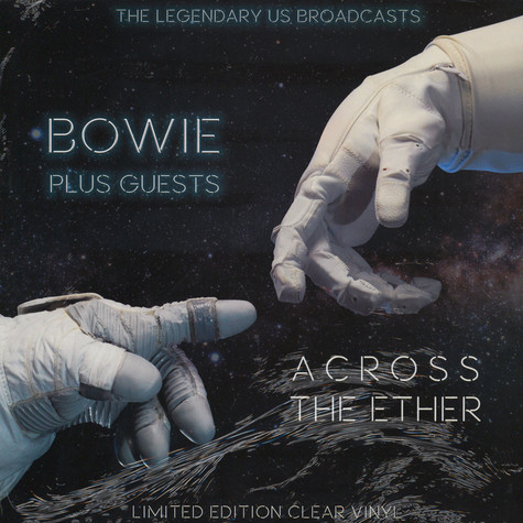 David Bowie And His Guests - Across The Ether - The Legendary US Brodcasts
