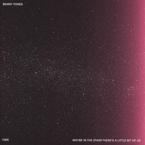 Benny Tones - Maybe In The Stars