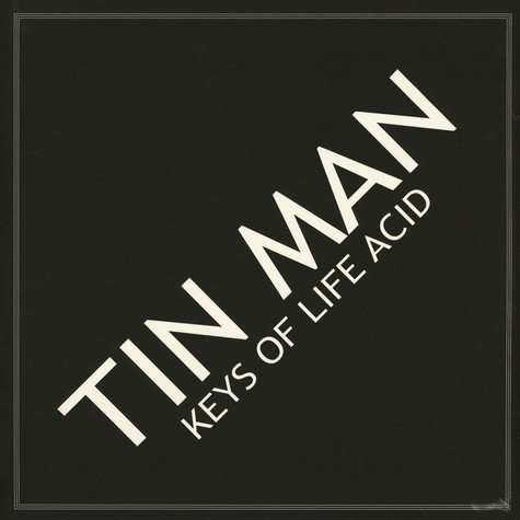 Tin Man - Keys Of Life Acid