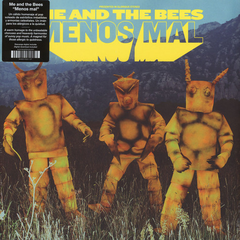 Me And The Bees - Menos Mal