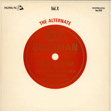 Benny Goodman And His Orchestra - The Alternate Goodman Vol. X