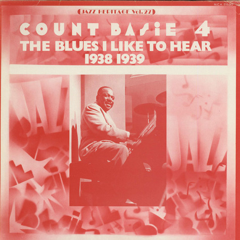 Count Basie - The Blues I Like To Hear (1938 1939)