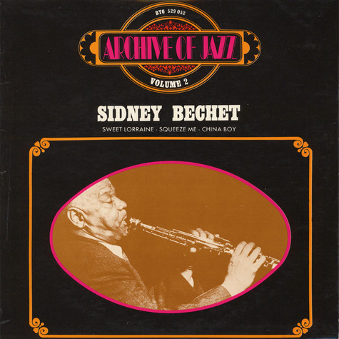 Sidney Bechet - Archive Of Jazz Volume 2